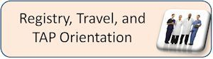 Click for Registry Travel Orientation